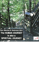 The HUMAN JOURNEY is also a SPIRITUAL JOURNEY