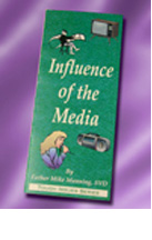 Influence of the Media