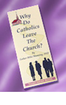 Why Do Catholics Leave the Church?